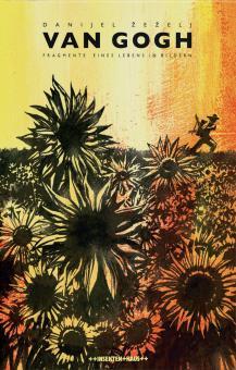 Van Gogh - Fragmente eines Lebens in Bildern